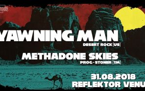 Yawning Man [US] / Methadone Skies [TM] live at Reflektor