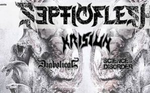 Septicflesh, Krisiun, Diabolical & Science of Disorder-Time schedule and access…
