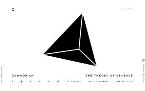 Zammorian — The Theory of Absence [Pt. I] — Album…
