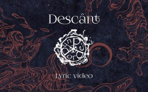 Dordeduh – Descânt [Official Lyric Video]