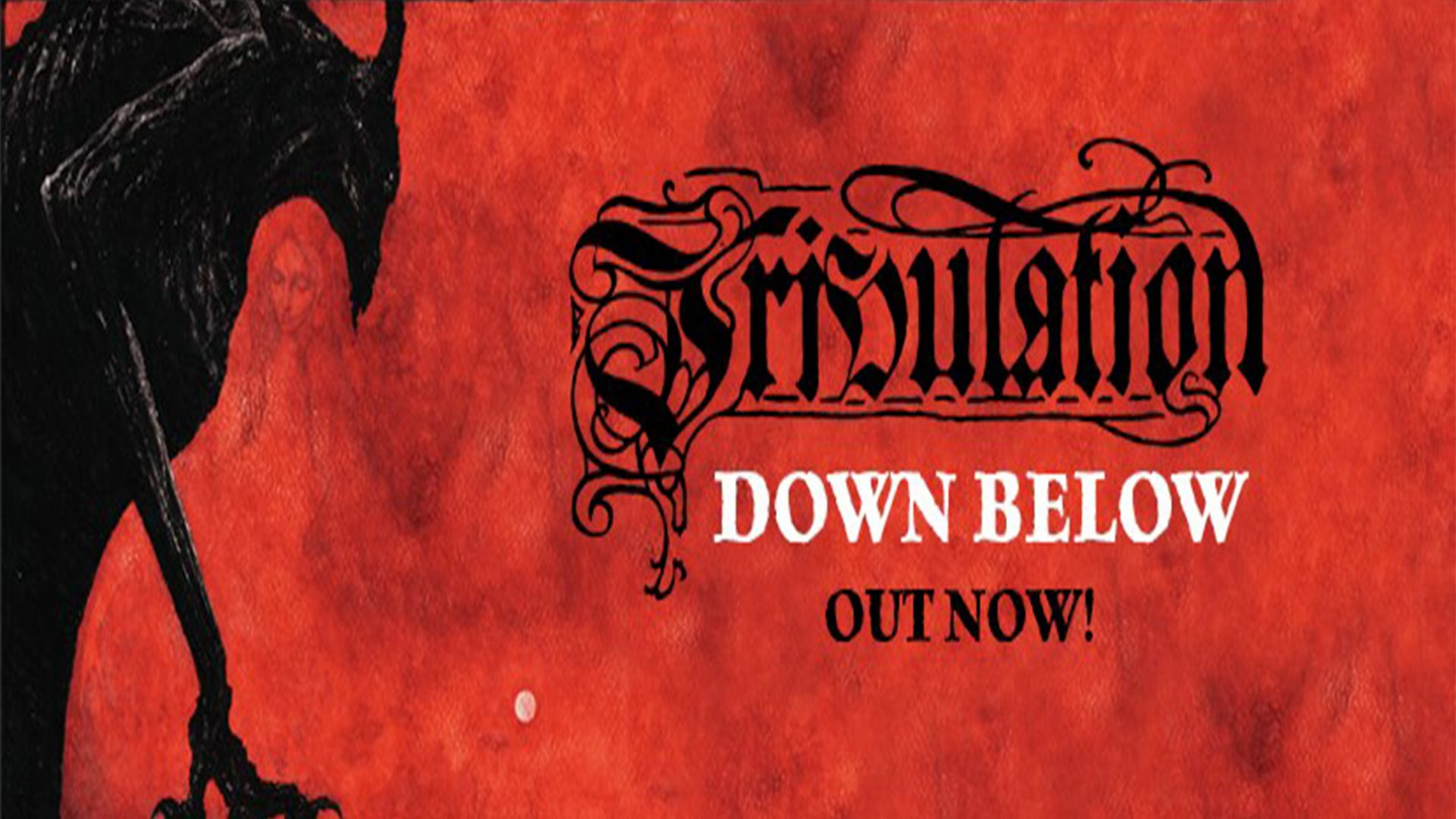 Tribulation released their 4th full length 'Down Below ...